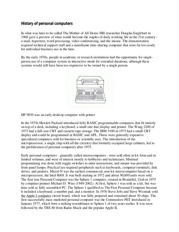 History of personal computersIn what was later to be called The Mother of All Demo SRI researcher Douglas Englebart in1968...