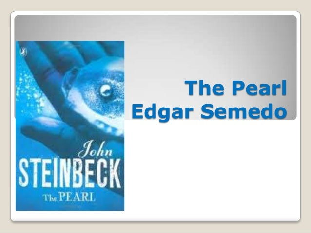 The Pearl By Edgar Semedo