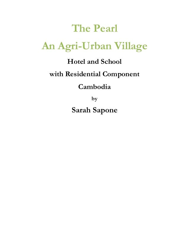 The Pearl An Agri-Urban Village Hotel and School with Residential Component Cambodia by  Sarah Sapone