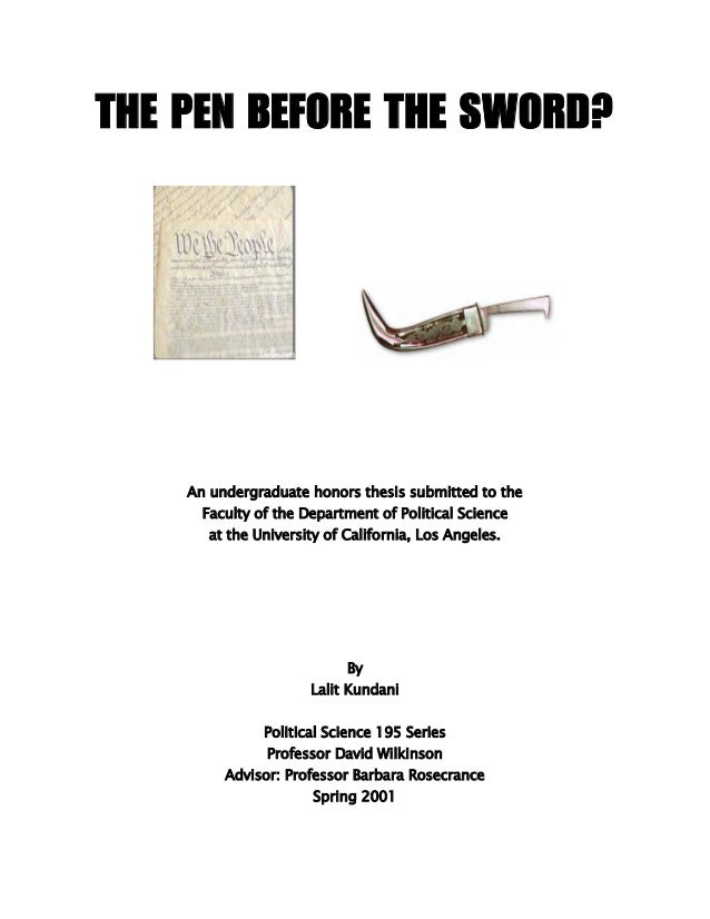 THE PEN BEFORE THE SWORD?  An undergraduate honors thesis submitted to the Faculty of the Department of Political Science ...