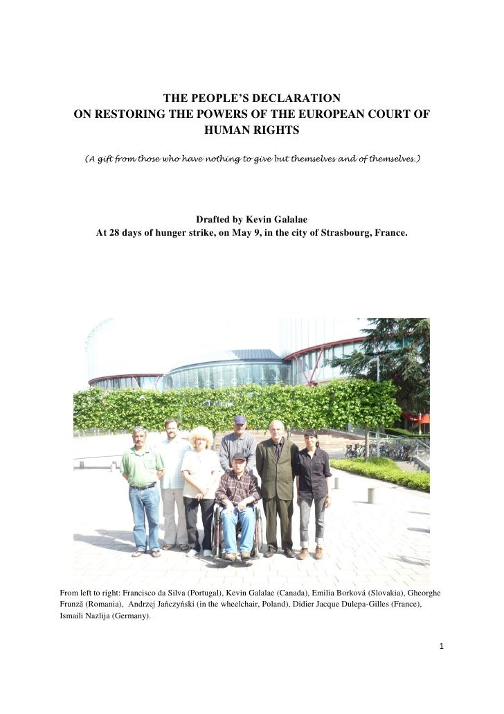 THE PEOPLE'S DECLARATION   ON RESTORING THE POWERS OF THE EUROPEAN COURT OF                     HUMAN RIGHTS      (A gift ...