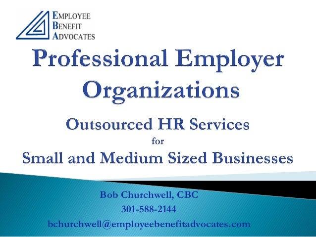 Bob Churchwell, CBC              301-588-2144bchurchwell@employeebenefitadvocates.com