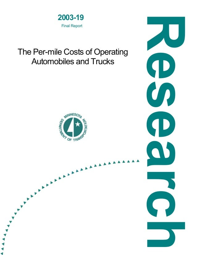 2003-19 Final Report  The Per-mile Costs of Operating Automobiles and Trucks
