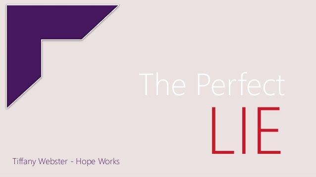The Perfect LIETiffany Webster - Hope Works