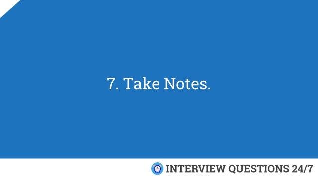 7. Take Notes.