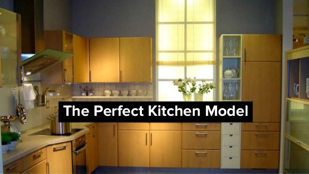 The perfect kitchen model for Model kitchen design
