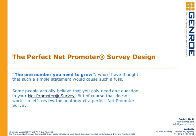 """The Perfect Net Promoter® Survey Design """"The one number you need to grow"""": who'd have thought that such a simple statement..."""