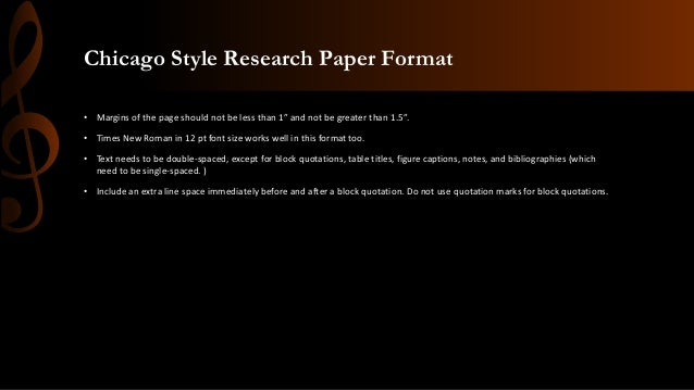chicago style research paper margins Here is a sample chicago style paper for your review, courtesy of university of washington, writing and research center this chicago paper has 10 pages so.