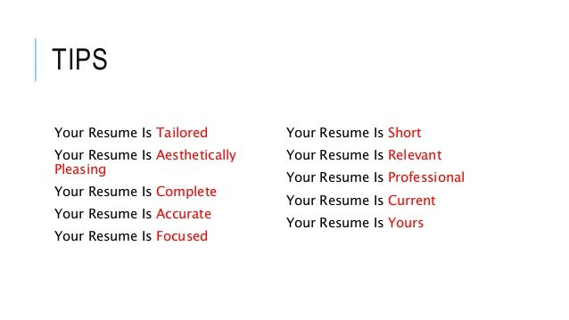 26 tips your resume is tailored your resume is aesthetically pleasing