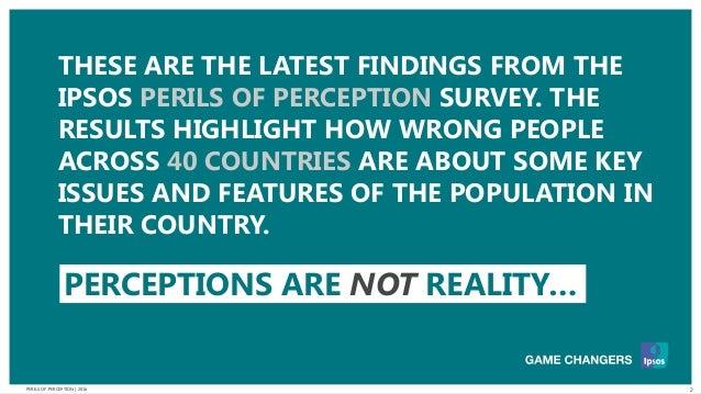 The Perils of Perception in 2016: Ipsos MORI Slide 2