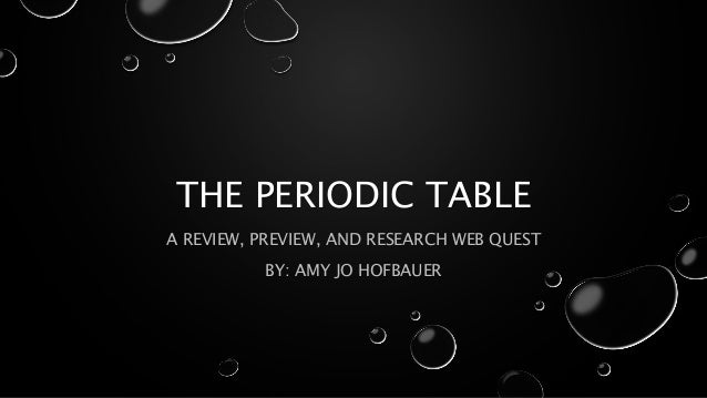 The periodic table 1 638gcb1403077980 the periodic table a review preview and research web quest by amy jo urtaz Image collections