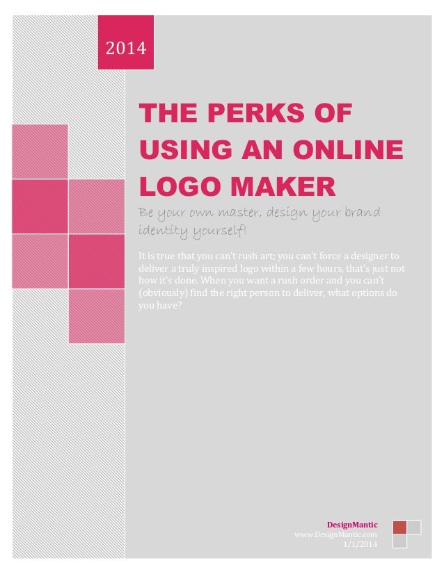 THE PERKS OF USING AN ONLINE LOGO MAKER Be your own master, design your brand identity yourself! It is true that you can't...