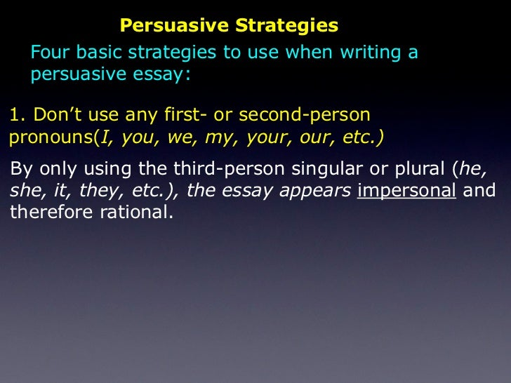 Writing a persuasive essay in third person