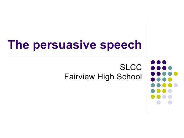High school persuasive speeches