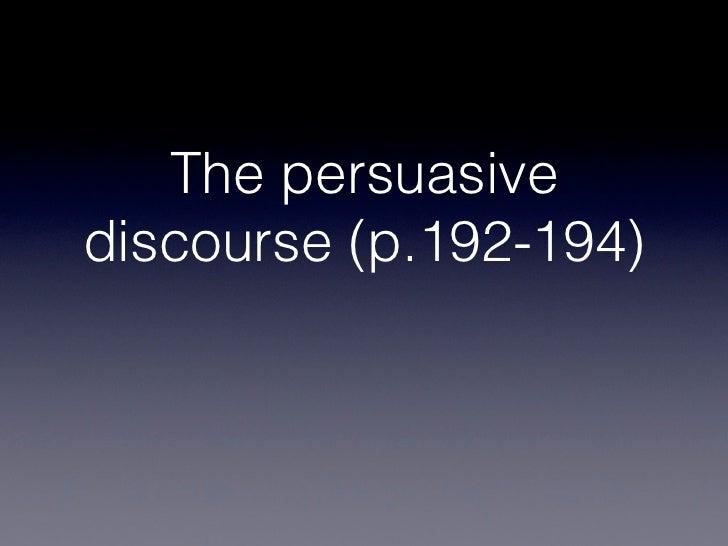 The persuasivediscourse (p.192-194)