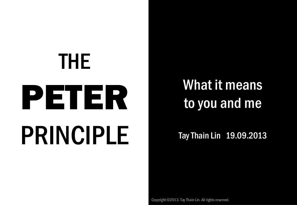 The Peter Principle Revisited: What it means to you and me