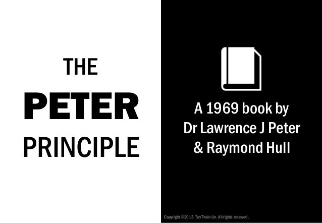 The Peter Principle Revisited: What it means to you and me Slide 2