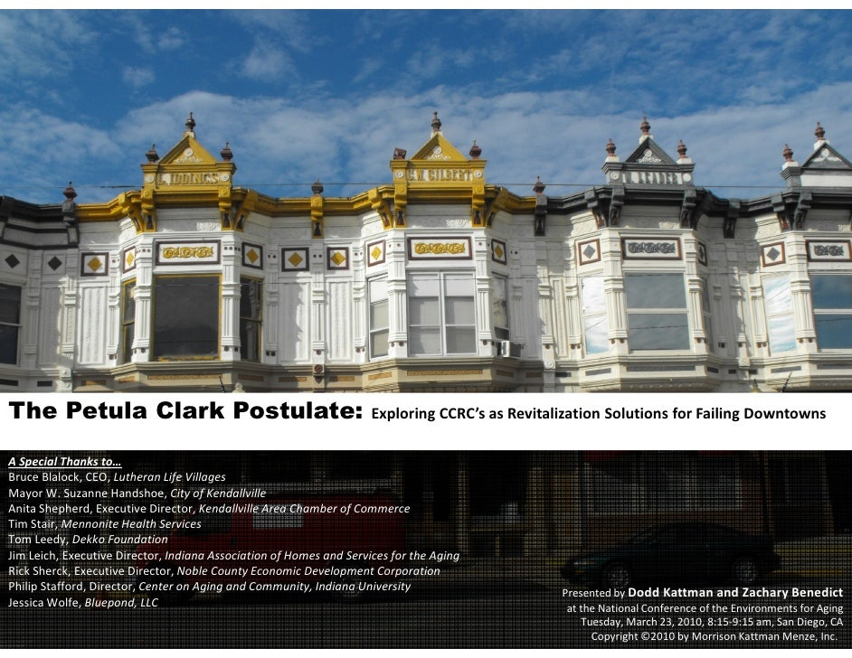 The Petula Clark Postulate:                                          Exploring CCRC's as Revitalization Solutions for Fail...
