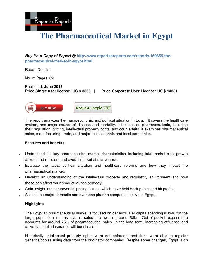 The Pharmaceutical Market in Egypt    Buy Your Copy of Report @ http://www.reportsnreports.com/reports/169855-the-    phar...