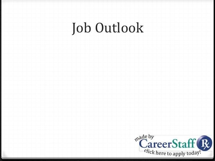 Careers in Pharmacy The Pharmacy Technician – Job Outlook Pharmacy