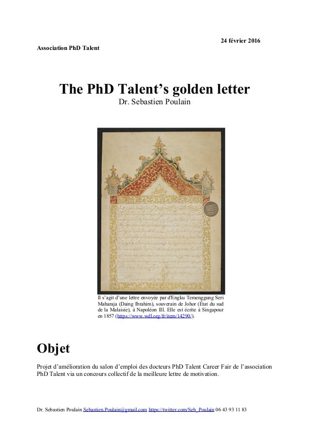 24 février 2016 Association PhD Talent The PhD Talent's golden letter Dr. Sebastien Poulain Il s'agit d'une lettre envoyée...