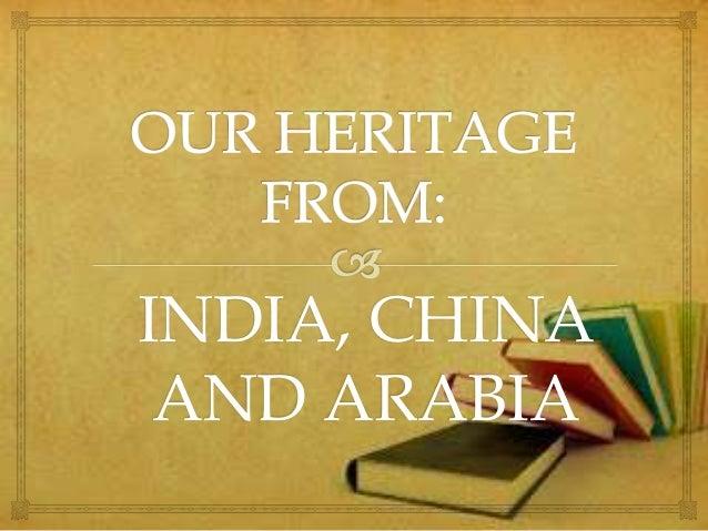 INDIA, CHINA AND ARABIA