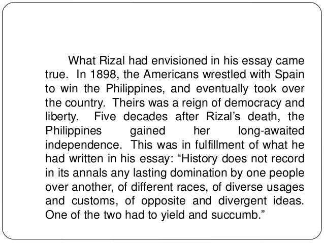 essay on rizal Read this essay on rizal come browse our large digital warehouse of free sample essays get the knowledge you need in order to pass your classes and more only at.