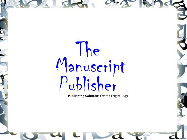TheManuscriptPublisher Publishing Solutions for the Digital Age