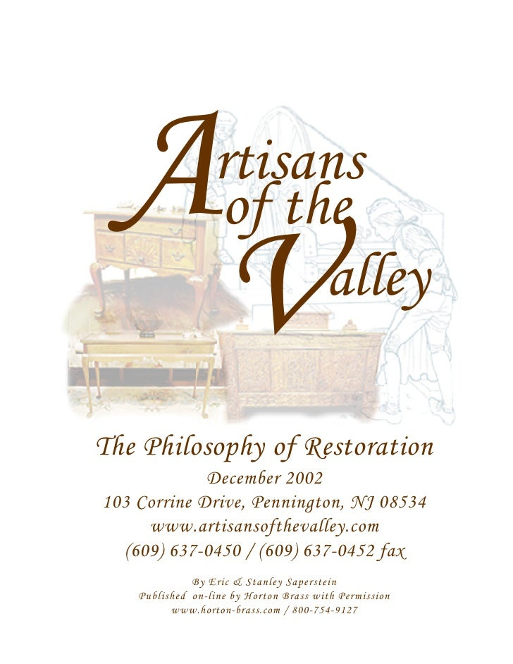 A                rtisans                   of the                     V  alley  The Philosophy of Restoration             ...
