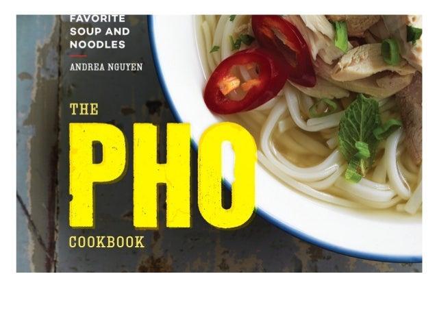 E Books The Pho Cookbook Easy To Adventurous Recipes For Vietnams