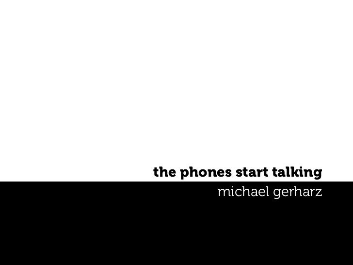 the phones start talking         michael gerharz