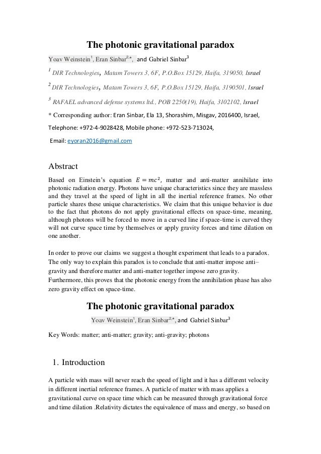 The photonic gravitational paradox Yoav Weinstein1 , Eran Sinbar2, *, and Gabriel Sinbar3 1 DIR Technologies,Matam Towers ...