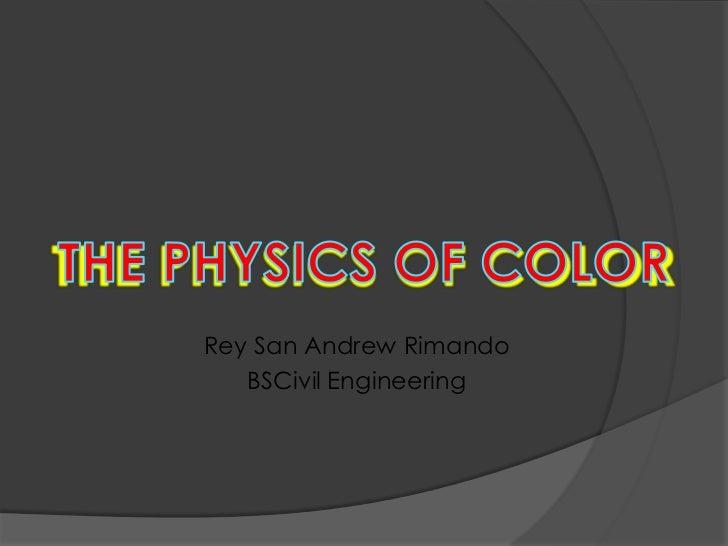Rey San Andrew Rimando   BSCivil Engineering