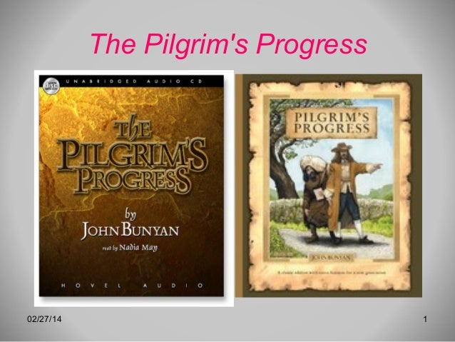 The Pilgrim's Progress  02/27/14  1