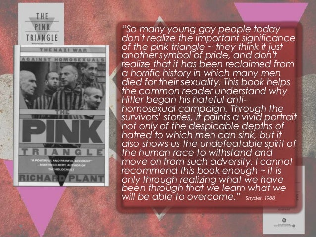 """""""So many young gay people todaydont realize the important significanceof the pink triangle ~ they think it justanother sym..."""