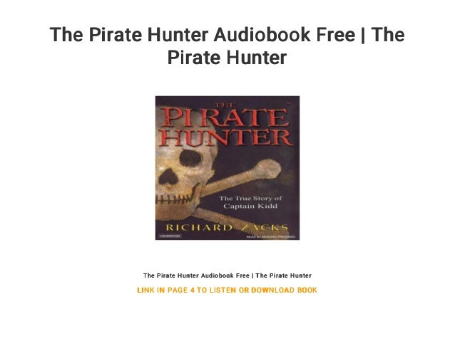The Pirate Hunter Audiobook Free | The Pirate Hunter