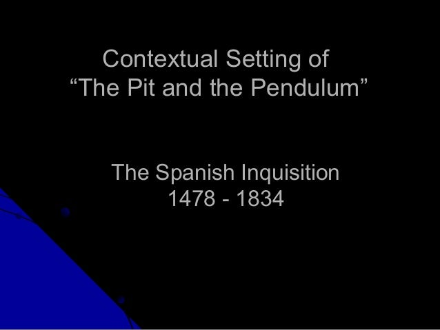 the pit and the pendulum 2 essay Free essay: the pit and the pendulum the pit and the pendulum is a story about a man confined to a prison cell and tortured mercilessly in toledo spain.