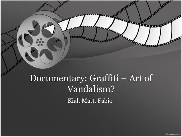 Documentary: Graffiti – Art of Vandalism? Kial, Matt, Fabio
