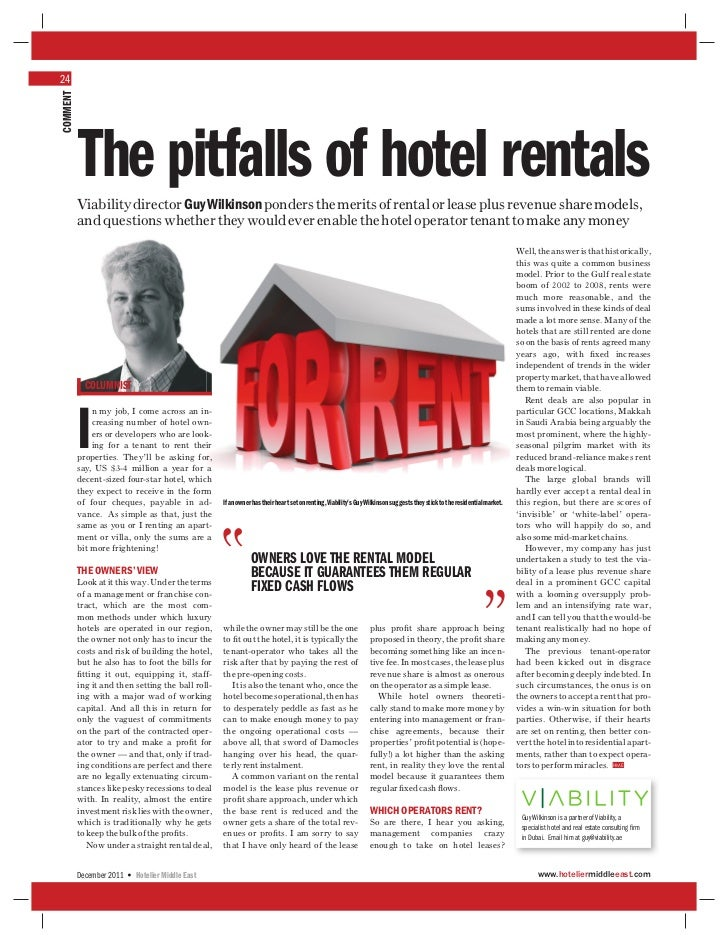 24COMMENT          The pitfalls of hotel rentals          Viability director Guy Wilkinson ponders the merits of rental or...