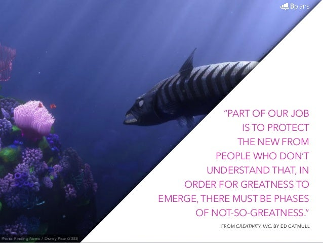 The Pixar Way: 37 Quotes on Developing and Maintaining a Creative Com…