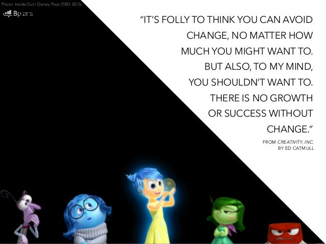 The Pixar Way 37 Quotes On Developing And Maintaining A Creative Com