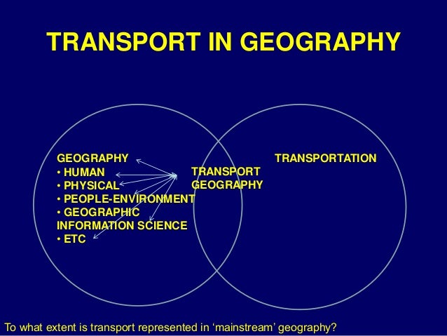 the place of transport in geography