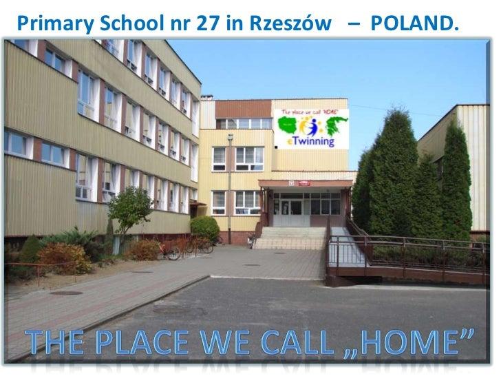 Primary School nr 27 in Rzeszów – POLAND.