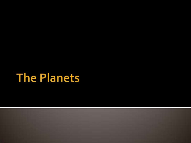 The Planets<br />
