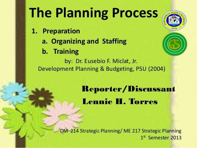 Reporter/Discussant Lennie H. Torres DM 214 Strategic Planning/ ME 217 Strategic Planning 1st Semester 2013 by: Dr. Eusebi...