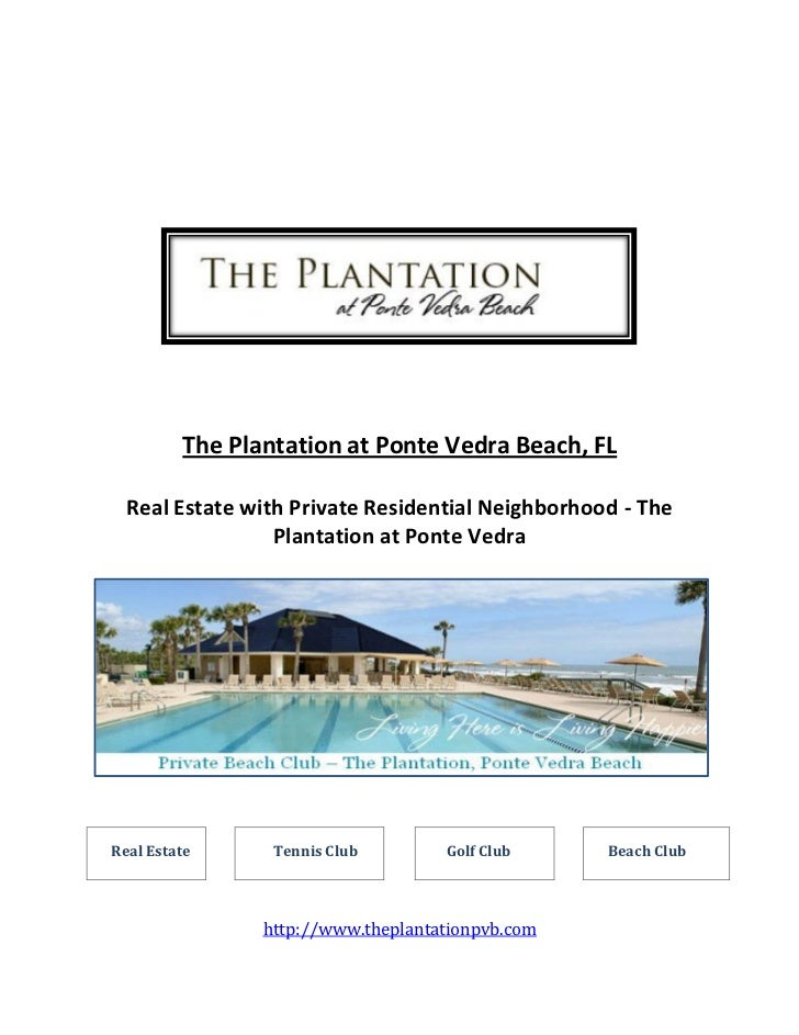 The Plantation at Ponte Vedra Beach, FL  Real Estate with Private Residential Neighborhood - The                 Plantatio...