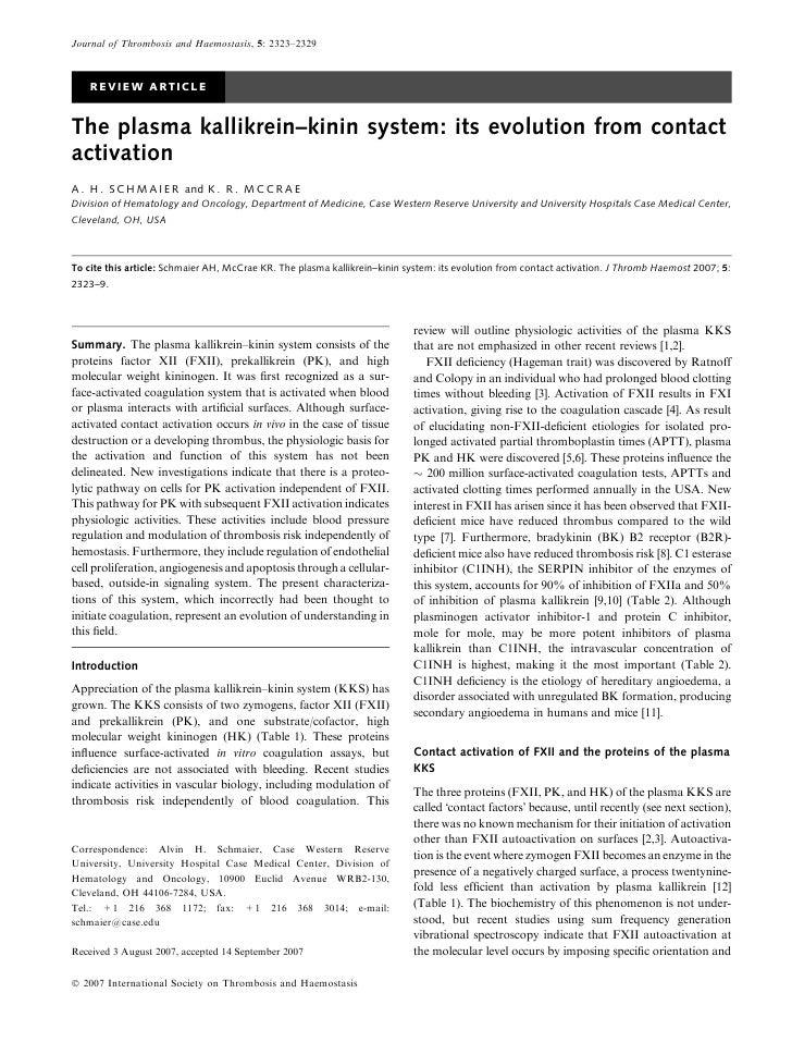 Journal of Thrombosis and Haemostasis, 5: 2323–2329        REVIEW ARTICLE   The plasma kallikrein–kinin system: its evolut...