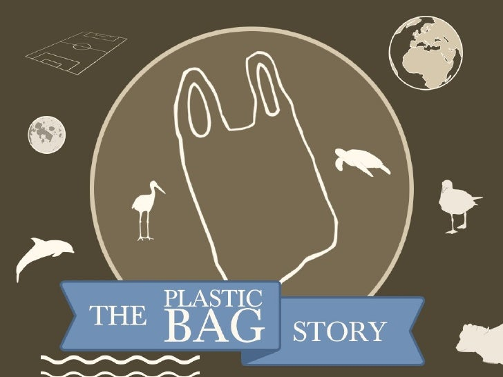 The Plastic Bag Story