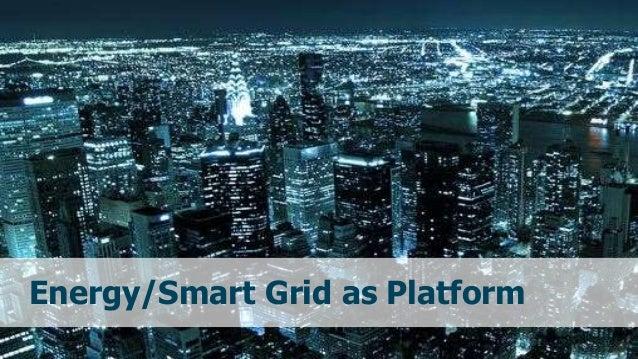 68© 2017 Parker, Van AlstyneTwitter: @InfoEcon :: mva@bu.edu :: PlatformEconomics.com Energy/Smart Grid as Platform