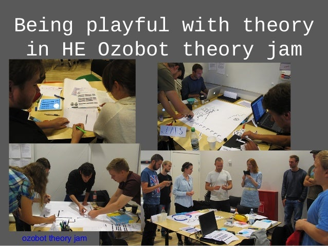 Being playful with theory in HE Ozobot theory jam ozobot theory jam